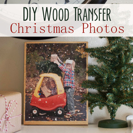 diy wood transfer photos christmas decor kids