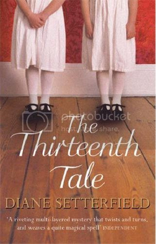 "Diane Setterfield ""The Thirteenth Tale"""
