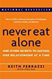 Never Eat Alone, by Keith Ferrazzi