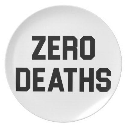 Zero Deaths Melamine Plate