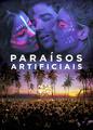 Paraísos Artificiais | filmes-netflix.blogspot.com