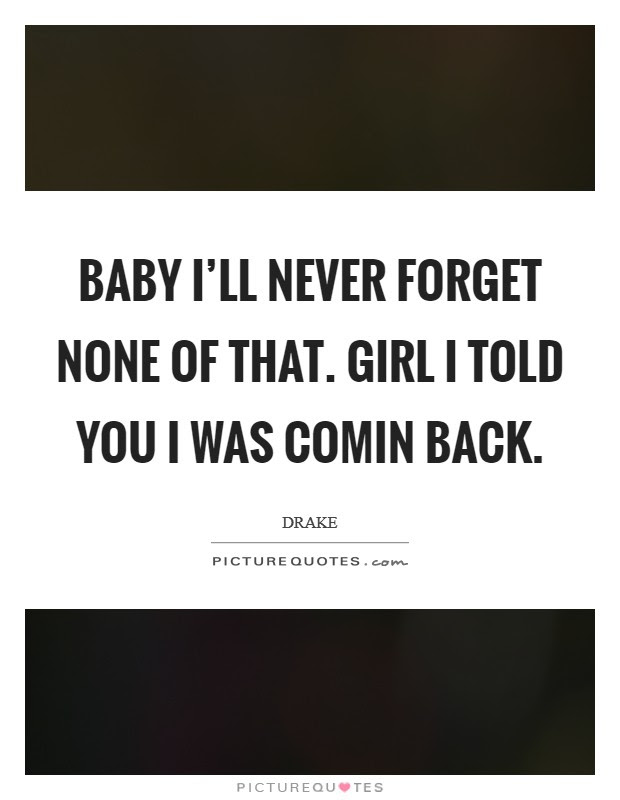 Pictures Of Ill Never Forget You Quotes Kidskunstinfo