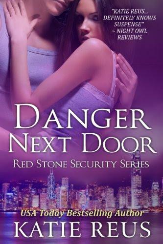 Danger Next Door (Red Stone Security Series) by Katie Reus