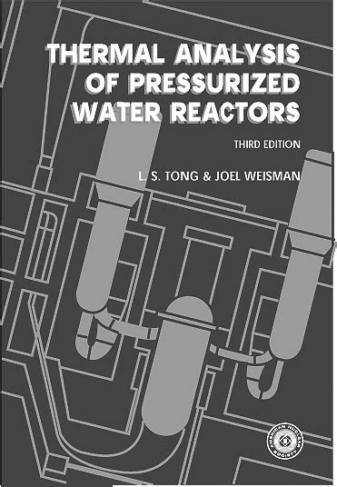 Thermal Analysis of Pressurized Water Reactors, Third