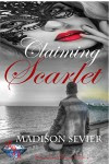 Claiming Scarlet (River Jewel Resort Series Book 4) - Madison Sevier
