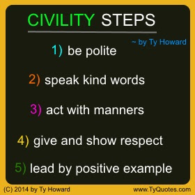 Ty Howards Civility And Manners Quotes Tyquotescom