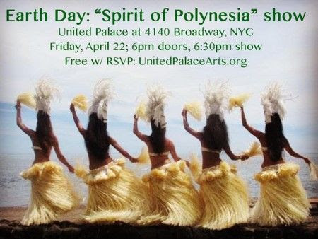 United Palace Spirit of Polynesia Show Hula Lesson, Arts and Crafts and more