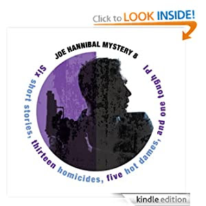 Body Count: The Joe Hannibal Case Files, Vol. I (A Joe Hannibal Mystery)