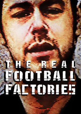 Real Football Factories, The - Season 1