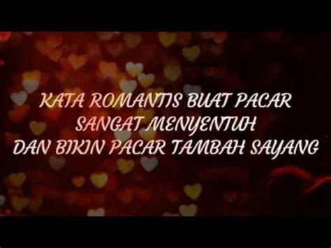 kata romantis buat pacar  menyentuh  bikin pacar