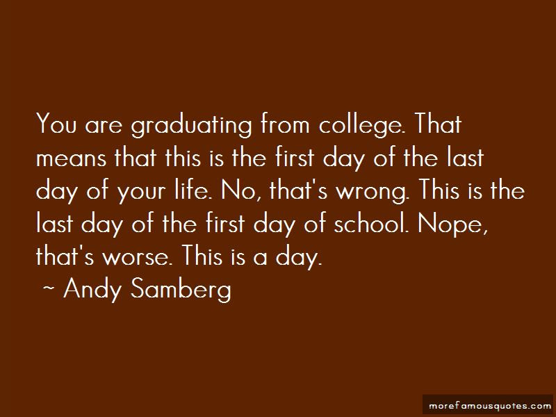 Quotes About First Day Of College Life Top 3 First Day Of College
