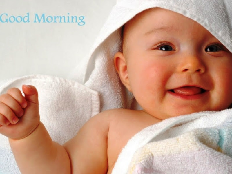 45 Good Morning Pics For Cute Babies