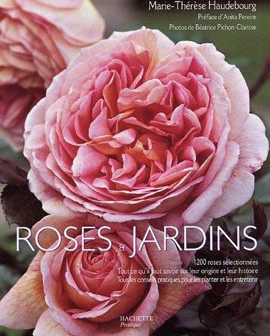 Roses et Jardins - Marie-Thérèse Haudebourg