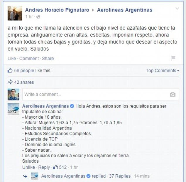 Facebook: When a Facebook user posted on the Aerolíneas Argentinas Facebook page complaining that the flight attendants were 'short and fat,'the company struck back, politely informing the man that 'prejudice doesn't fly' (photographed)