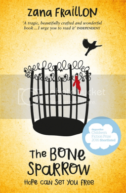 The Bone Sparrow by Zana Fraillon
