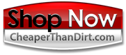 Click Here to Start Shopping Online at Cheaper Than Dirt