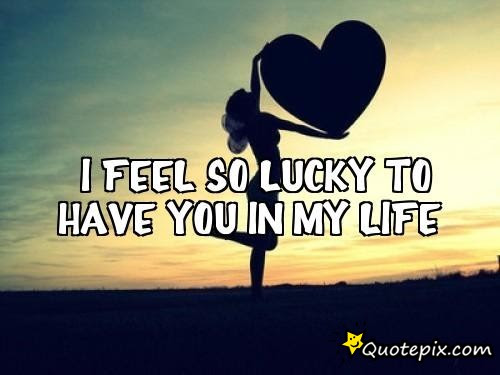 Im So Lucky To Have You In My Life Gesundheit365