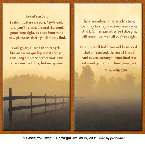 Pet Remembrance Poem I Loved You Best Healing The Heart