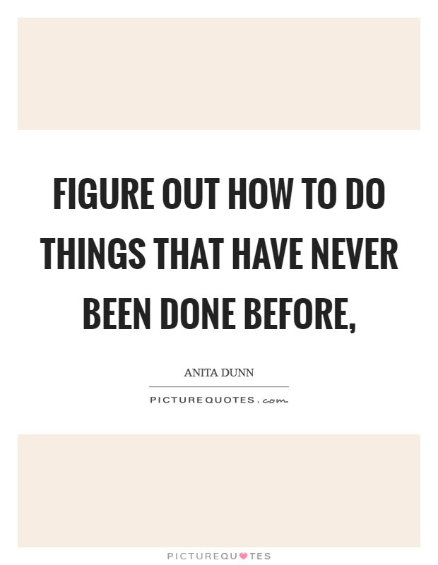 Figure Things Out Quotes Sayings Figure Things Out Picture Quotes
