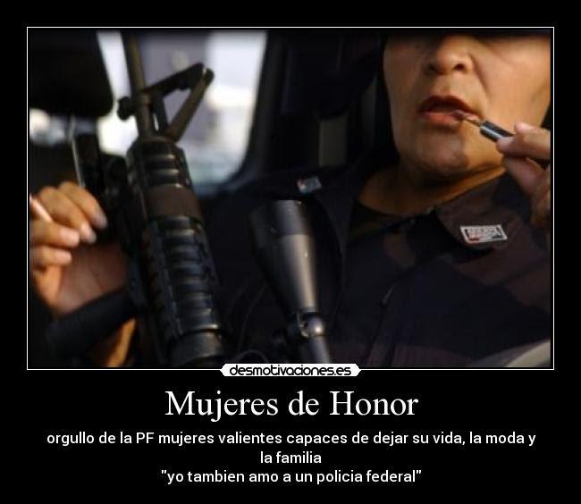 Mujeres De Honor Desmotivaciones