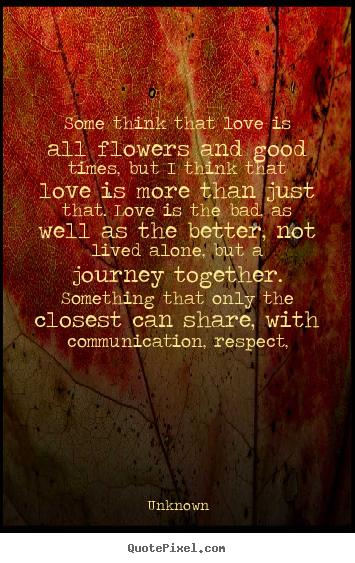 Create Graphic Picture Quotes About Love Some Think That Love Is