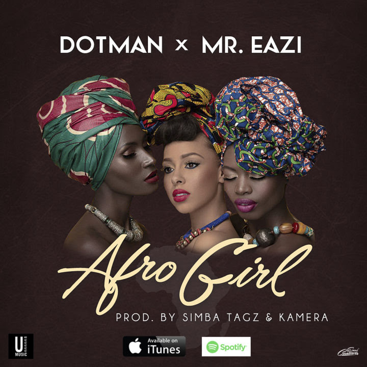 Dotman - Afro Girl Ft. Mr Eazi