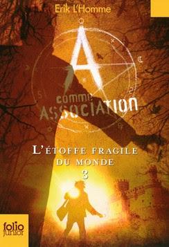 Couverture A comme Association, tome 3 : L'Etoffe fragile du monde