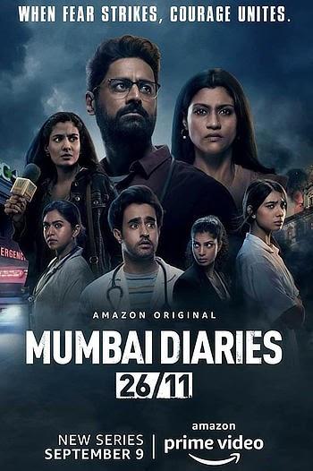 Download & Watch Mumbai Diaries 26/11 (2021) S01 Hindi 720p WEB-DL [All Episodes] Download Full Series In Multi Audio 480p, 720p, 1080p, 4k Ultra hd
