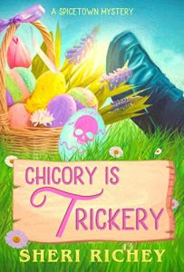 Chicory is Trickery by Sheri Richey
