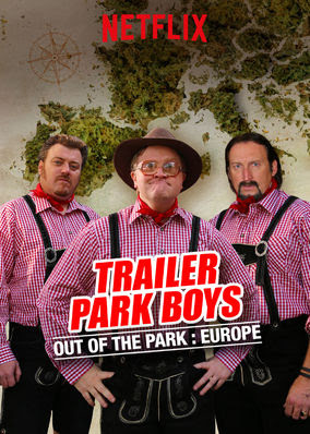 Trailer Park Boys: Out of the Park: Europe - Season 1