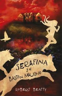 megustaleer - Serafina y el bastón maligno - Robert Beatty