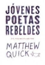 Jóvenes poetas rebeldes Matthew Quick