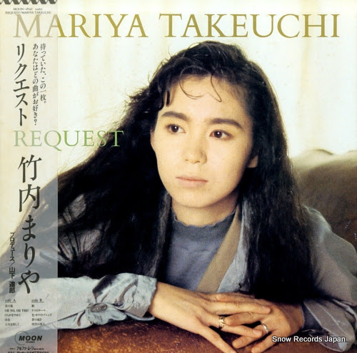 TAKEUCHI, MARIYA request