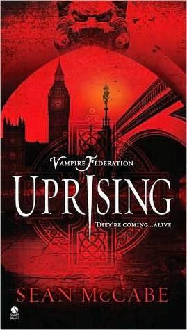 Uprising (The Vampire Federation, #1)