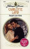 Heart on Fire (Harlequin Presents, #1467)