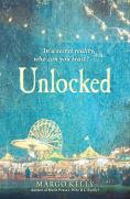 Title: Unlocked, Author: Margo Kelly