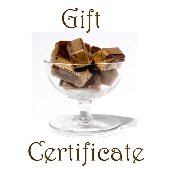Gift Certificate - 1/2 pound caramel of their choice - includes shipping