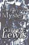 The Rileyville Mystery