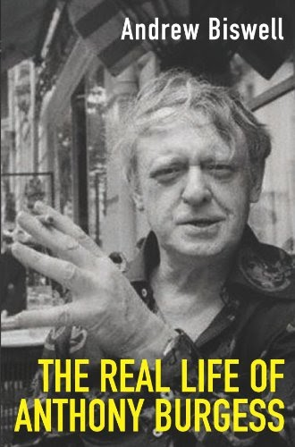 the life and works of anthony burgess Anthony burgess was an english novelist, poet, playwright and composer born on february 25, 1917, in manchester, england in total, he produced 33 novels, 25 non-fiction pieces and more than 250.