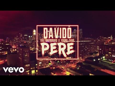 VIDEO: Davido Ft. Rae Sremmurd & Young Thug – Pere