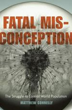 Matthew Connelly's Fatal Misconception: read a review