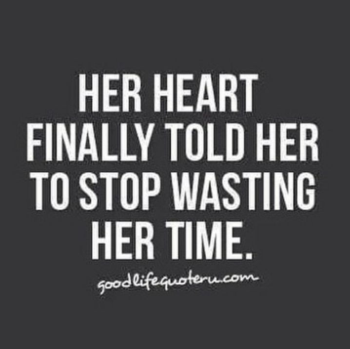 Waste My Time Quotes