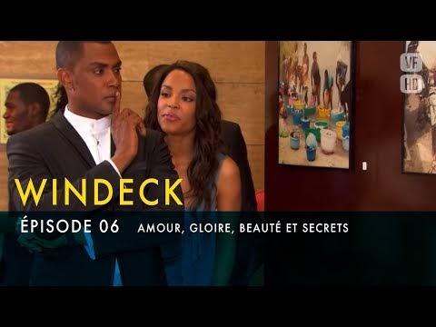 WINDECK - S1 - épisode 6 en français - Amour, gloire, beauté et secrets (Télénovela)