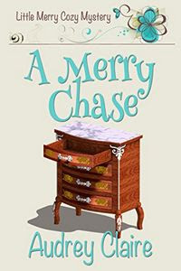 A Merry Chase by Audrey Claire
