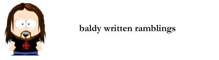 baldy written ramblings