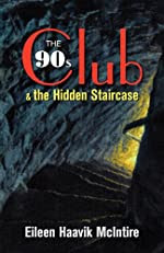 The 90s Club and the Hidden Staircase by Eileen Haavik McIntire