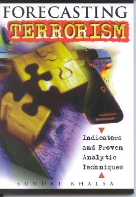 Forecasting Terrorism Indicators And Proven Analytic Techniques