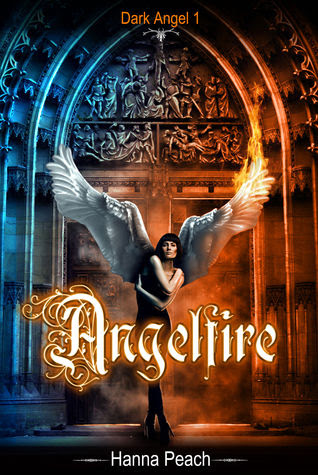 Angelfire (Dark Angel 1)