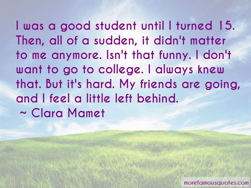 Good Funny College Quotes Top 4 Quotes About Good Funny College