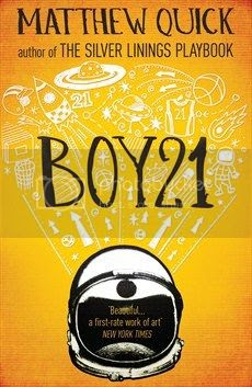 Boy21 by Matthew Quick